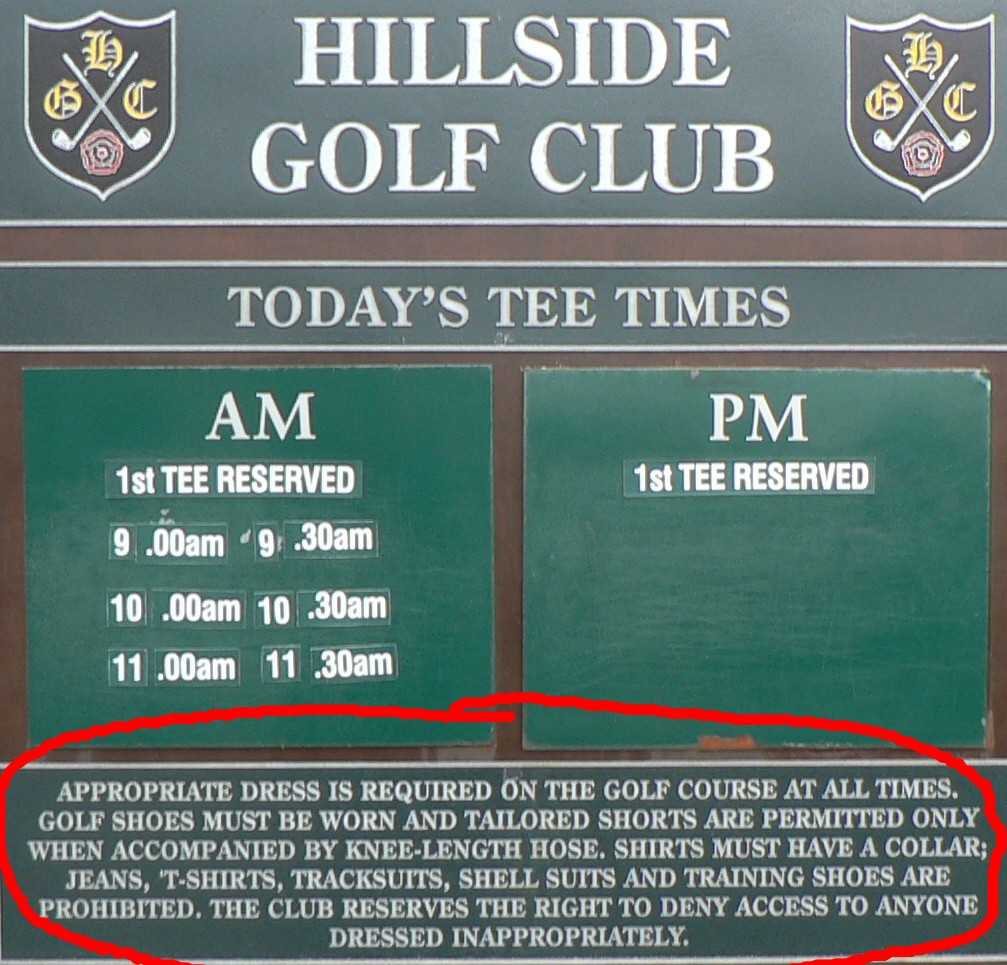Hillside Golf Club, which is next door to Royal Birkdale, in Southport, England, is one of the few golf clubs where my Kinney tube socks would be considered too short.